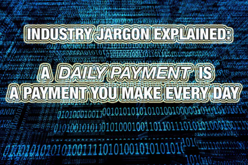 daily payments explained