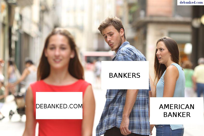 American Banker vs deBanked