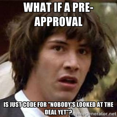 pre-approved deal