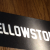 yellowstone capital signage
