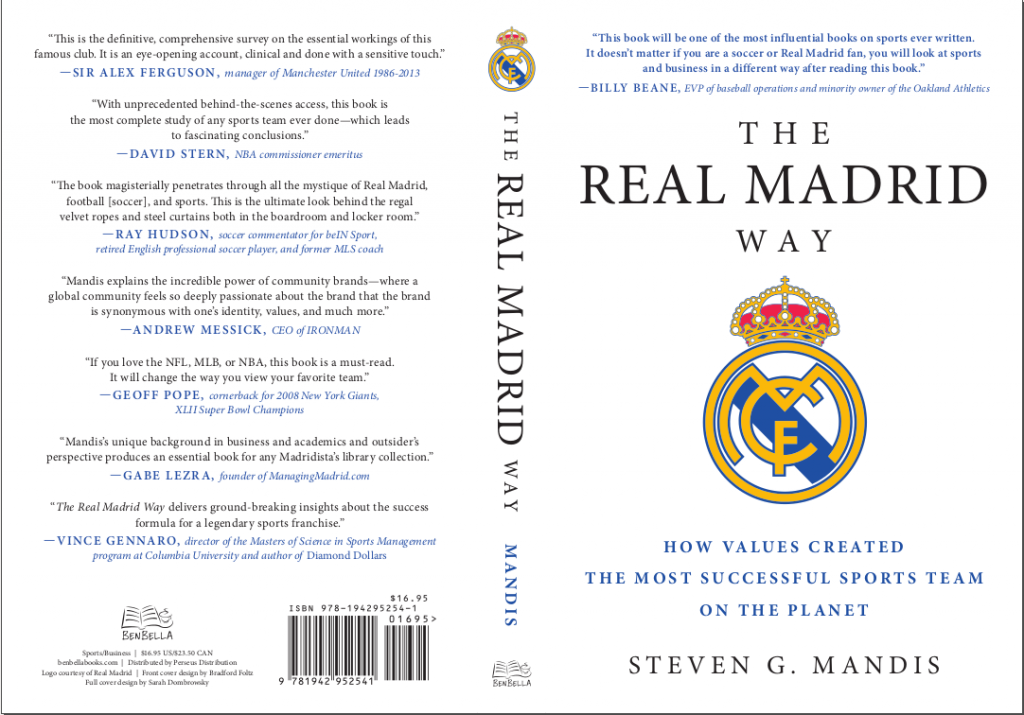 The Real Madrid Way - Steven Mandis