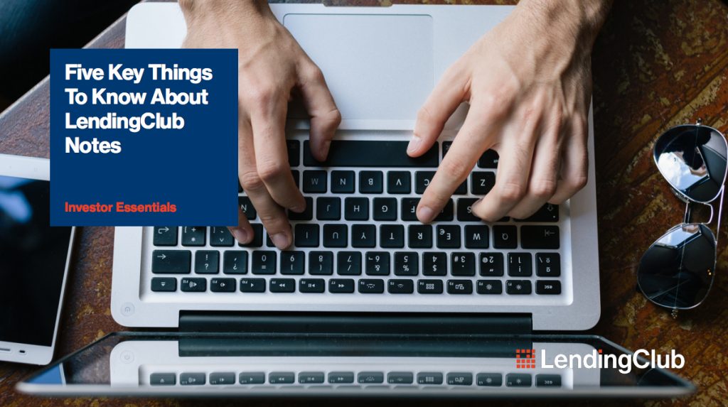 five things to know about lending club notes