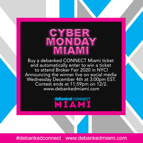 Cyber Monday deBanked CONNECT Miami