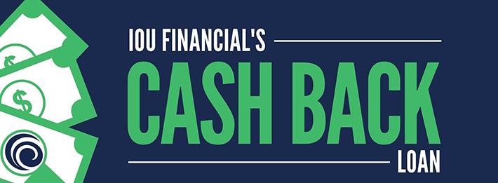iou financial cash back loan